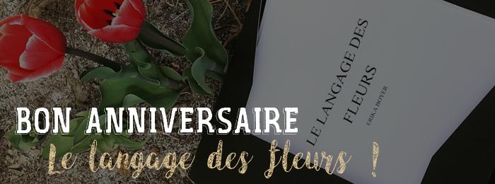 Premier anniversaire de 'Le langage des fleurs' !