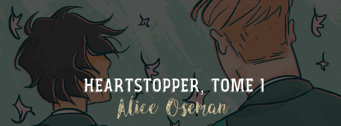 Heartstopper, tome 1 d'Alice Oseman