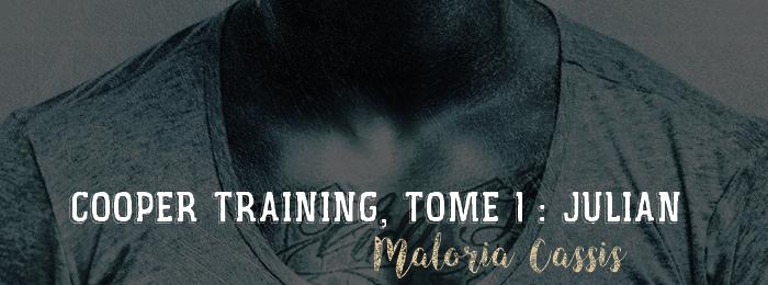 Cooper Training, tome 1 : Julian de Maloria Cassis