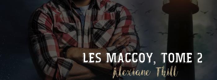 Les MacCoy, tome 2 : L'Ours et le Taureau d'Alexiane Thill