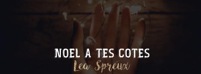 Noël à tes côtés de Léa Spreux