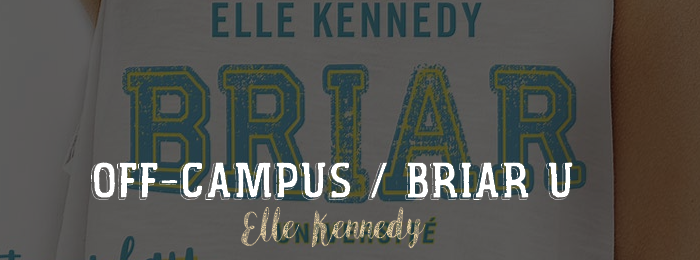 Off-Campus / Briar U d'Elle Kennedy
