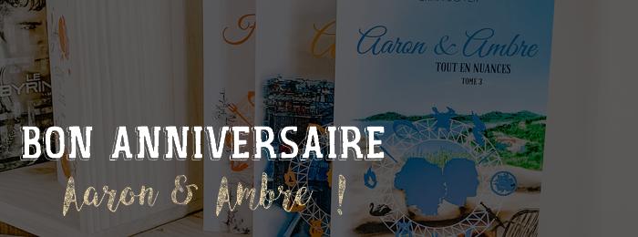 Premier anniversaire de 'Aaron & Ambre' !