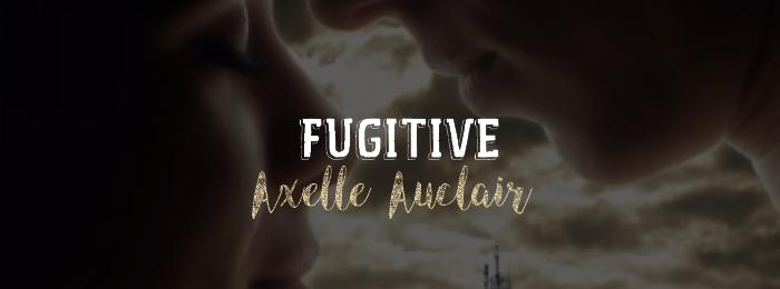Fugitive d'Axelle Auclair